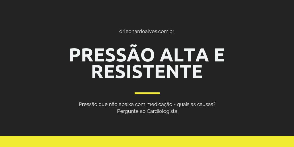 Pressão alta resistente