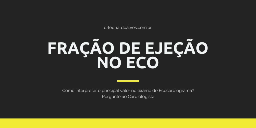 Fração de ejeção ecocardiograma