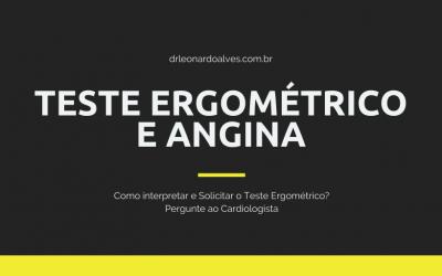 Teste ergométrico e Angina de peito.