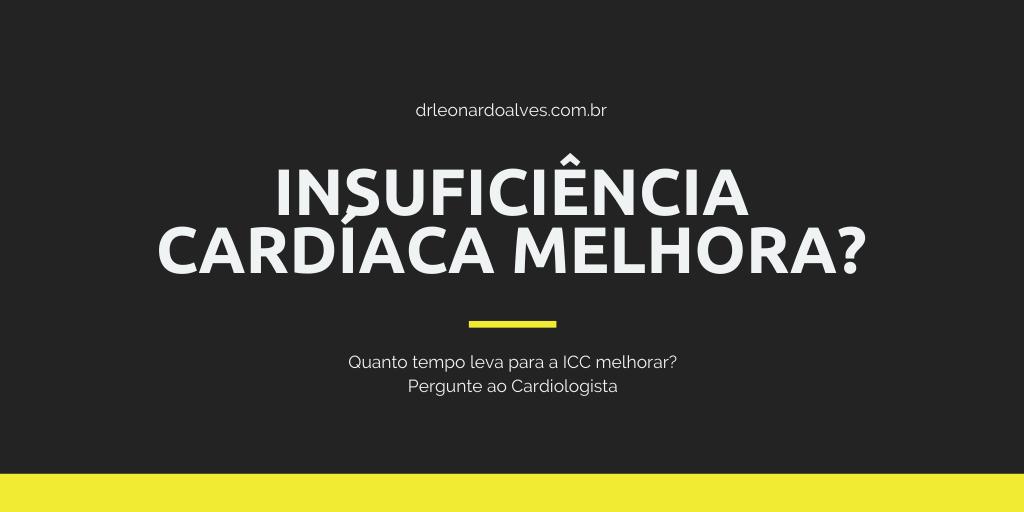 Insuficiência cardíaca melhora