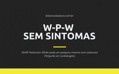 Wolff-Parkinson-White sem sintomas